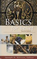 Basics For Belief. 2nd Edition