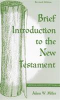 Brief Introduction to the New Testament  - Revised