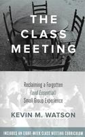 The Class Meeting Including Curriculum