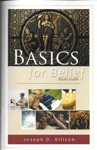 Basics For Belief, Study Guide