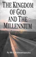 The Kingdom of God and the Millennium