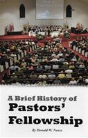 A Brief History of Pastors Fellowship