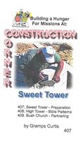 Construction Corner  - Sweet Tower