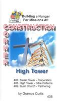 Construction Corner  - High Tower