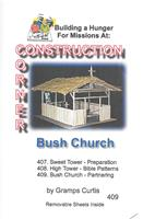 Construction Corner  - Bush Church